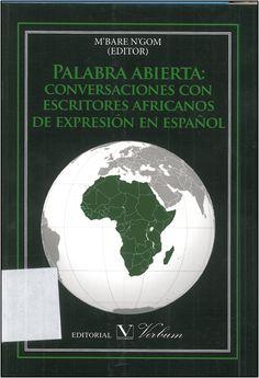#novedadesBibliotecaAB PALABRA               ABIERTA: conversaciones con escritores africanos de expresion en español, de         M`BARE N'GOM.