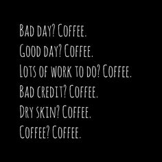 15 Coffee Quotes That'll Get You Through Your To Do List Like a Boss But first, coffee. 15 Coffee Quotes That'll Get You Through Your To Do List Like a Boss But first, coffee. Good Day Coffee, Coffee Is Life, But First Coffee, I Love Coffee, Coffee Art, My Coffee, Coffee Drinks, Coffee Cups, Coffee Lovers
