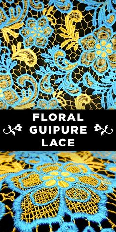Light Blue and Yellow Floral Guipure Lace