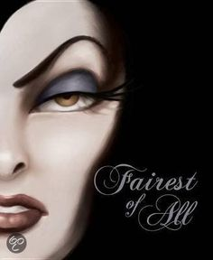 Book: Fairest of All: A Tale of the Wicked Queen