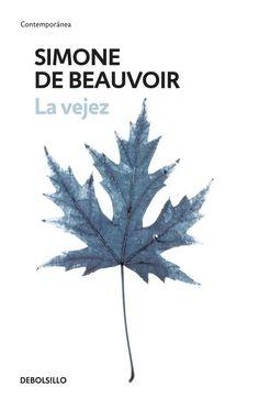 La Vejez. http://kmelot.biblioteca.udc.es/record=b1525973~S1*gag