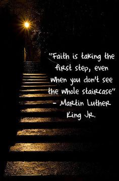 Faith quote - Martin Luther King Jr.
