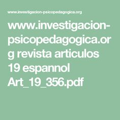 www.investigacion-psicopedagogica.org revista articulos 19 espannol Art_19_356.pdf