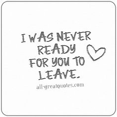 I was never ready. I miss you, my Daddy! I Miss You Dad, Miss You Mom, Will Miss You, Daddys Girl Quotes, Dad Quotes, In Memory Quotes, In Loving Memory Tattoos, Dad Tattoo In Memory Of, Grief Poems