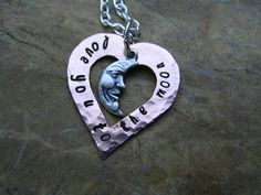 Love You To The Moon And Back Necklace by KottageKreations on Etsy, $28.00