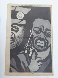 """""""We just ain't gonna let nobody stand in the way of our freedom, nobody,"""" April 25, 1970  Artist: Emory Douglas"""