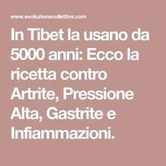 In Tibet la usano da 5000 anni: Ecco la ricetta contro Artrite, Pressione Alta, Gastrite e Infiammazioni.