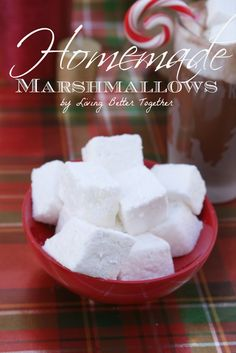 Homemade Marshmallows - Living Better Together