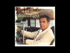 Plácido Domingo - Quiéreme Mucho 2002 (CD COMPLETO) Placido Domingo, Cds, My Passion, New Life, Opera, Singer, Feelings, My Love, Youtube