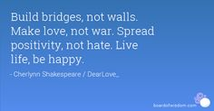 Spread Love Not Hate Quotes. QuotesGram by @quotesgram