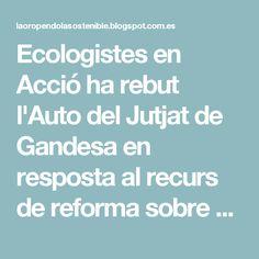 Ecologistes en Acció ha rebut l'Auto del Jutjat de Gandesa en resposta al recurs de reforma sobre el sobreseïment provisional de la querella per alliberament de radioactivitat en la central nuclear d'Ascó.