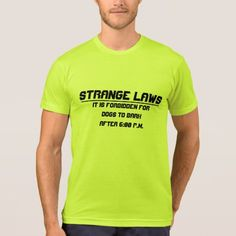 Discover a world of laughter with funny t-shirts at Zazzle! Tickle funny bones with side-splitting shirts & t-shirt designs. Laugh out loud with Zazzle today! My T Shirt, Tee Shirts, Weird Laws, Types Of T Shirts, Foreign Words, German Words, Funny Tshirts, Fitness Models, Shirt Designs