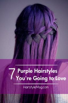 7 Purple Hairstyles You;re Going to Love!