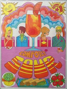 Southern Comfort 'Sour', illustration by John Alcorn Vintage Posters, Vintage Art, Graffiti, Hippie Art, Retro Art, Psychedelic Art, Art Inspo, Graphic Art, Design Art