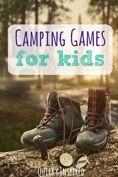 Going camping? Check out these 55 Outdoor and Camping Games for Kids! It will ensure there is no way your kids don't have fun on your next trip!
