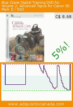 Blue Crane Digital Training DVD for Volume 2: Advanced Topics for Canon 5D Mark II / 50D (Camera). Drop 71%! Current price C$ 8.68, the previous price was C$ 29.72. http://www.adquisitiocanada.com/blue-crane-digital/training-dvd-volume-2-0