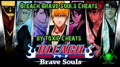 Bleach brave souls cheats for android and ios