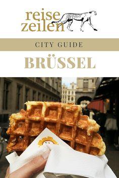 Meine Tipps für ein Wochenende in der belgischen Hauptstadt.
