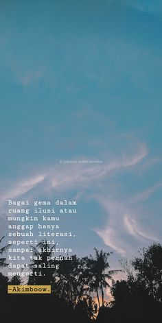 Quotes indonesia cinta bijak 48 New Ideas Quotes Rindu, Tumblr Quotes, Faith Quotes, Happy Quotes, Words Quotes, Funny Quotes, Life Quotes, Reminder Quotes, Wise Quotes About Love