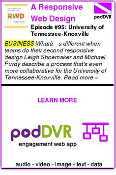 #BUSINESS #PODCAST  A Responsive Web Design Podcast    Episode #95: University of Tennessee-Knoxville    LISTEN...  http://podDVR.COM/?c=0ce05b31-e516-a9fb-4396-2f666fb47f57