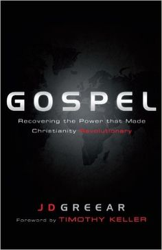 Gospel: Recovering the Power that Made Christianity Revolutionary - Kindle edition by J.D. Greear, Timothy Keller. Religion & Spirituality Kindle eBooks @ Amazon.com.