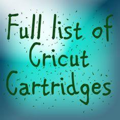 The Non-Crafty Crafter: CRICUT: Full list of cartridges Last updated Aug 2014 - not sure if really a full list but definitely long list Cricut Cuttlebug, Cricut Cartridges, Cricut Cards, Cricut Vinyl, Cricut Expression 2, Cricut Expression Cartridges, Cricut Help, Cricut Tutorials, Cricut Ideas