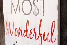 The Most Wonderful Time of the Year Distressed by WordWhipped