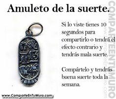 AMULETO DE LA SUERTE COMPÁRTELO Y TENDRÁS SUERTE TODA LA SEMANA