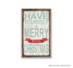 "Have yourself a Merry Little Christmas 12""x19.25""x2"" Christmas signs Holiday signs Country Christmas Retro Christmas Farmhouse Christmas"