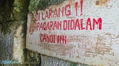 """Sign at Candi Selogriyo outside of Magelang, Indonesia. It basically translates as: """"Making Out Is Forbidden In This Temple"""""""