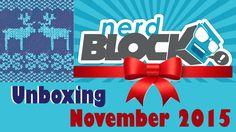 Nerd Block Unboxing - November 2015 Tis the Season