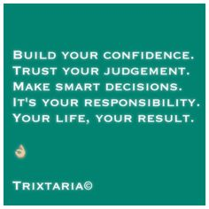 Trust Yourself, Personal Development, No Response, Confidence, Knowledge, Motivation, Quotes, Life, Humor