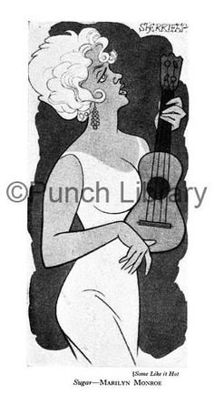 Some Like it Hot Sugar - Marilyn Monroe; artist: Robert Stewart Sherriffs. Published in Punch Magazine 27 May 1959.