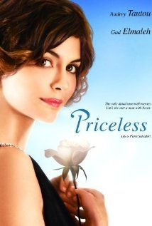 Hors de Prix (Priceless) is a French romantic comedy with Audrey Tautou as a young gold digger searching for a wealthy suitor in the Riviera.