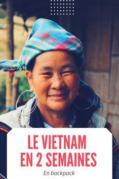 Visiter le Vietnam (du nord ou du sud – ou les deux) en deux semaines est une tâche plutôt ardue. Mais quelle expérience! Itinéraire, conseils, bonnes adresses pour visiter le Vietnam en 2 semaines en mode backpacking. Vietnam, Tips, Travel, Fashion Styles