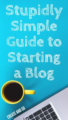 Starting a blog is much less complicated than you may think... You can start your blog in less than 7 minutes with this short step-by-step guide!! Enjoy: http://createandgo.co/stupidly-simple-guide-start-blog/