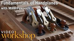 Nothing exemplifies the quality of an accomplished and experienced woodworker better than the full command of hand planes. In this online video class teacher and furniture maker Mike Pekovich leads you on the journey towards a mastery of hand planes.