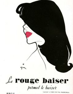 deshistoiresdemode:Advertisement for 'le Rouge Baiser', lipstick created by Paul Baudecroux, illustrated by René Gruau, 1949.