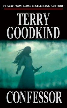 """Read """"Confessor Sword of Truth"""" by Terry Goodkind available from Rakuten Kobo. Terry Goodkind's bestselling, epic fantasy series Sword of Truth continues with Confessor. Descending into darkness, abo. Good Books, My Books, Free Books, Sword Of Truth, Terry Goodkind, Fantasy Books, Fantasy Series, Fantasy Authors, Book 1"""