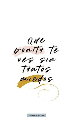 Discover recipes, home ideas, style inspiration and other ideas to try. Inspirational Phrases, Motivational Phrases, Positive Mind, Positive Vibes, Positive Things, Words Quotes, Life Quotes, Sayings, Spanish Quotes With Translation