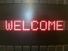 LED welcome sign