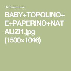 BABY+TOPOLINO+E+PAPERINO+NATALIZI1.jpg (1500×1046)