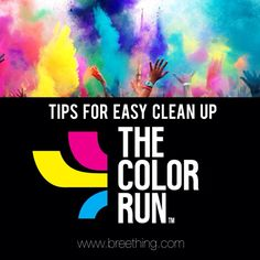 Tips for easy clean up after The Color Run