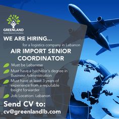 We are #hiring an AIR-IMPORT SENIOR COORDINATOR for a #logistics company in #Lebanon Must be #Lebanese Must have a bachelor's degree in Business Administration Must have at least 3 years of experience in a reputable freight forwarder company Please submit your CVs to cv@greenlandlb.com #GreenlandUAE #jobs #job #GCC #MiddleEastJobs #openvacancies #GreenlandLB  #توظيف #وظيفة #وظائف_شاغرة #فرص_عمل #تصميم #سيرة_ذاتية #امارات #عمل #خبرة We Are Hiring, Jobs Hiring, Freight Forwarder, Job Ads, Cool Posters, Human Resources, Recruitment Advertising