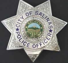 US State of California, City of Salinas Police Department Badge Police Badges, Police Uniforms, California Highway Patrol, California City, Law Enforcement Badges, Military Police, Firefighter, Patches, Private Sector