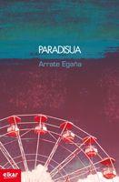 Paradisua. Arrate Egaña.  http://www.uberan.org/?kaia/item/arrate-egana-paradisua-nire-obrarik-nagusiena-da