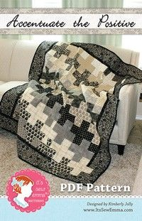 Accentuate the Positive Downloadable PDF Quilt Pattern<BR>It's Sew Emma