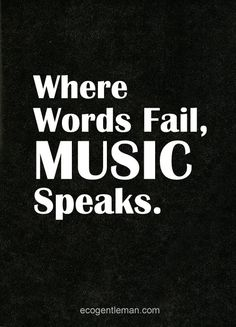 But it's kind of hard to get words from music when the words are meaningless. Great Quotes, Quotes To Live By, Me Quotes, Inspirational Quotes, Couple Quotes, Change Quotes, Attitude Quotes, The Words, Music Lyrics
