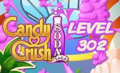 Candy Crush Soda Saga Level 302