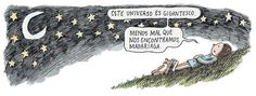 """This universe is gigantic. good thing we found each other, Madariaga"" Cartoon Quotes, Ciri, Cheer Me Up, Humor Grafico, Good Notes, Inner Child, True Words, Decir No, Illustrators"